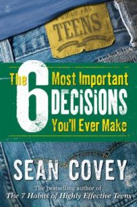 Book Cover: The 6 Most Important Decisions You'll Ever Make