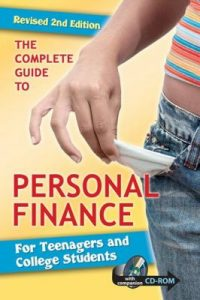 Book Cover: The Complete Guide to Personal Finance For Teenagers and College Students