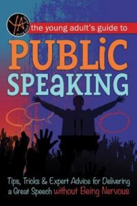 Book Cover: The Young Adult's Guide to Public Speaking