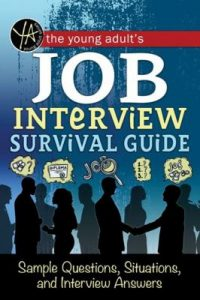 Book Cover: The Young Adult's Survival Guide to Interviews