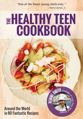 Book Cover: The Healthy Teen Cookbook