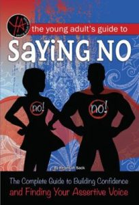 The Young Adults Guide to Saying No