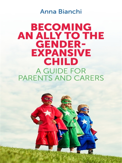 Book Cover: Becoming an Ally to the Gender-Expanding Child