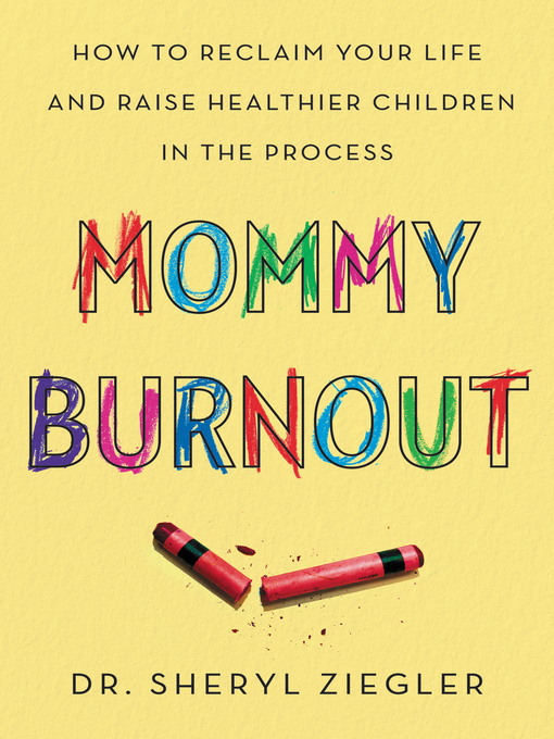 Book Cover: Mommy Burnout