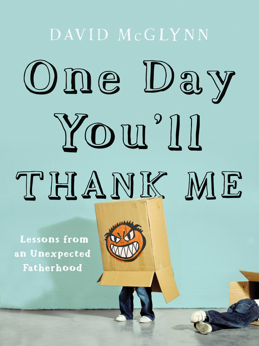 Book Cover: One Day You'll Thank Me