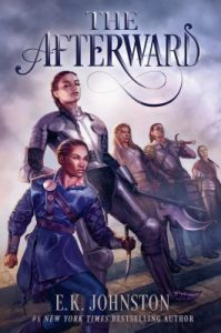 Book Cover: The Afterward, by E. K. Johnston