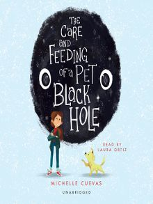 Care and Feeding of a Pet Black Hole cover