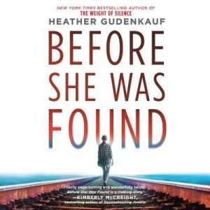 Book Cover: Before She Was Found [Audiobook on CD], by Heather Gudenkauf