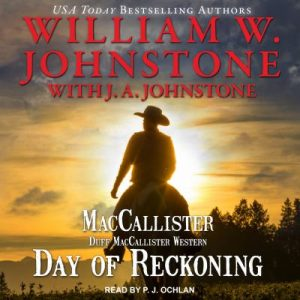 Book Cover: Day of Reckoning [CD Audiobook], by William W. Johnstone and J.A. Johnstone