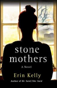 Book Cover: Stone mothers, by Erin Kelly