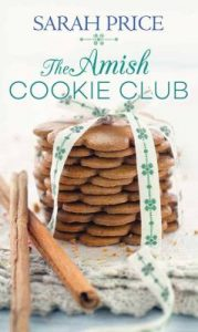 Book Cover: The Amish Cookie Club, by Sarah Price