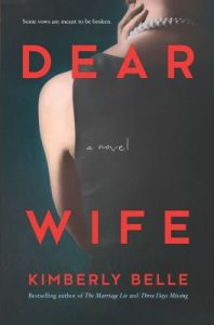 Book Cover: Dear Wife, by Kimberly Belle