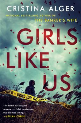 Book Cover: Girls Like Us, by Christina Alger