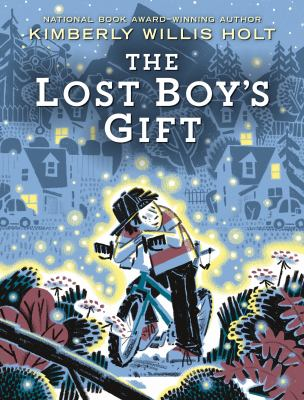 Book Cover: The Lost Boy's Gift, by Kimberly Willis Holt