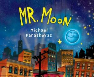 Book Cover: Mr. Moon, by Michael Paraskevas