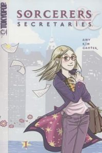 Book Cover: Sorcerers and Secretaries, by Amy Kim Ganter