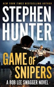 Book Cover: Game of Snipers, by Stephen Hunter (CD Audiobook)